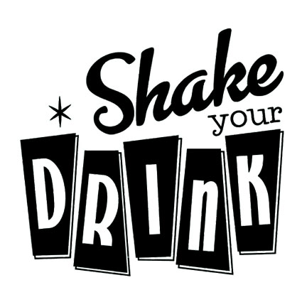 Shake Your Drink